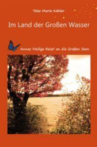 Im Land der Großen Wasser - Liebesroman von Telse Maria Kähler