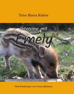 Interview mit Emely - Tiergeschichten von Telse Maria Kähler