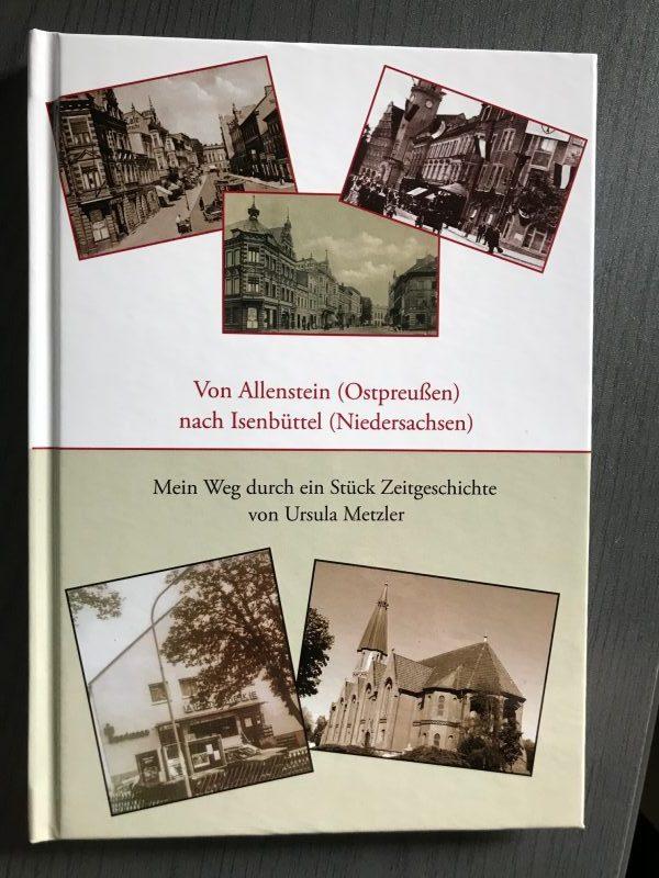 Von Allenstein nach Isenbüttel - Ursula Metzler