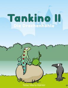 Tankino II - Die Drachenhöhle