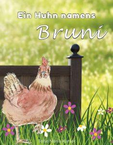 Ein Huhn namens Bruni - Kinderbücher von Telse Maria Kähler